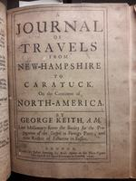 Extracts from the printed copy of 'A journal of the travels and ministry of the Reverend George Keith'